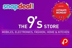 @snapdeal The 9' s Store brings all items under 9 , like Under 1999 Store, Under 999 Store, Under 499 Store, Under 299 Store.  http://www.paisebachaoindia.com/the-9-store-mobiles-electronics-fashion-home-kitchen-products-snapdeal/