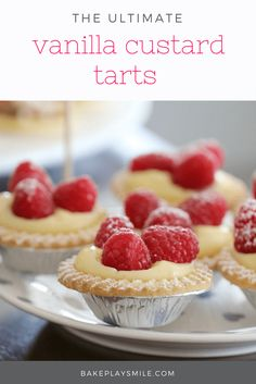 Deliciously simple vanilla custard tarts recipe with fresh raspberries... a classic favourite (that are just so, SO easy!).