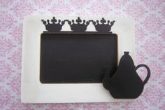 This chalkboard sign can be used for your next shabby chic teaparty