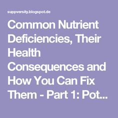 Common Nutrient Deficiencies, Their Health Consequences and How You Can Fix Them - Part 1: Potassium Deficiency, Bone & Protein Loss, Stroke, Heart Disease & High Mortality - SuppVersity: Nutrition and Exercise Science for Everyone