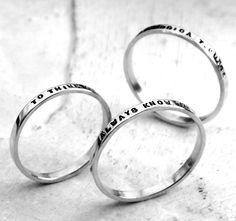 Thin Stacking Posey Ring - custom made ring with your choice of inscription in sterling silver by Kathryn Riechert (Tiny Text). $28.00, via Etsy.