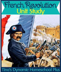 Free French Revolution Homeschool Unit Study & Lapbook @ Tina's Dynamic Homeschool Plus