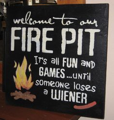 Welcome to our Fire Pit........... Wall Plaque by hilltopprims