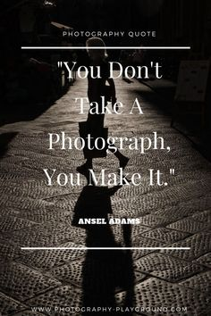 Are You Searching For Take A Photograph Tips Hobby Photography, Quotes About Photography, Photography Projects, Iphone Photography, Family Photography, Photography Composition, Ansel Adams Quotes, Family Humor, You Take