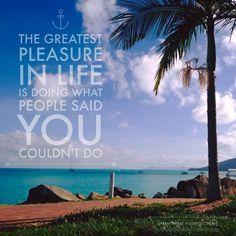 Do it ..... #adream #daretodream #livingthedream #dreamtimesail #travelbysea #lifeisgood #dreambelieveachieve #sailing #sunseasand #chillaxing #cruising #sailingtheworld #Airliebeach #travel #sea #adventure #lifeandadventure #travelphotography #sailingaustralia #amazingdestinations #whitsundays #beautifuldestinations #goingplaces #yachty #sailor #sailorgirl #lovesailing #freedom