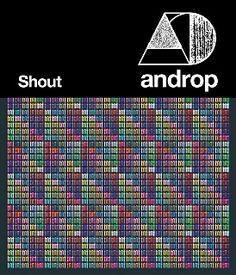 androp『Shout』ジャケット