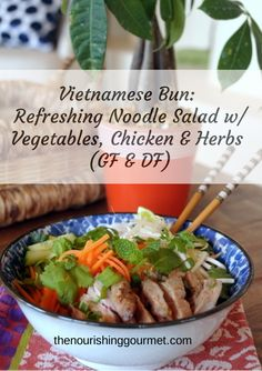 "This ""Vietnamese Bun"" noodle salad is a very refreshing summer main dish, and so full of flavor! It's a favorite. #summer #healthyrecipes"