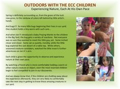 OUTDOORS WITH THE ECC CHILDREN: Experiencing Nature...each at his own pace.