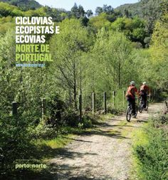 Ciclovias, Ecopistas e Ecovias do Norte de... | A. Montesinho Turismo