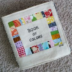 Color quiet book- awesome idea!