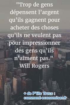 citation sur l& de Will Rogers - Positive Psychology, Positive Quotes, Motivational Quotes, Inspirational Quotes, Post Quotes, Life Quotes, Short Poems, Thinking Quotes, French Quotes