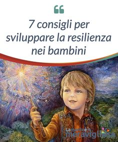 7 Tips to Foster Resiliency in Children - Exploring your mind Behaviour Management, Parents As Teachers, Emotional Intelligence, Kids Education, Kids And Parenting, The Fosters, Activities For Kids, Mindfulness, Teaching