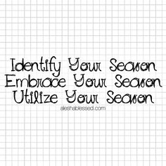 3 Steps to Utilize Your Season from the series: Work Hard + Rest Well by aleshablessed.com