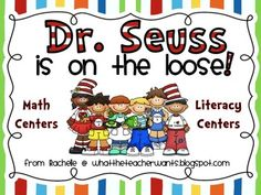Dr. Seuss Themed Math and Literacy Centers