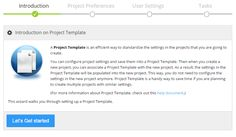 Project Template is an important feature that we attempt to make managing projects and users more efficient for medium or large organizations.