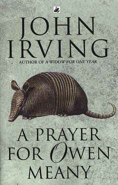 A Prayer for Owen Meany by John Irving - was the No. 76 most banned and challenged title 2000-2009