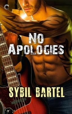 Reading and Writing Urban Fantasy, Paranormal, and Romance: Guest Post & Giveaway: No Apologies by Sybil Bartel (Book Blitz)