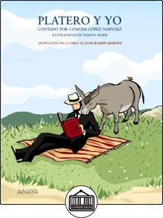 Platero y yo contado por Concha López Narváez (Literatura Infantil (6-11 Años) - Mi Primer Libro) de Juan Ramón Jiménez ✿ Libros infantiles y juveniles - (De 6 a 9 años) ✿