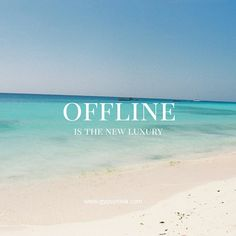 Offline is the new luxury | via @gypsyrova instagram