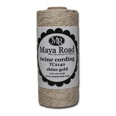 Maya Road Twine Cording, Shine Gold by Maya Road. $7.30. It has a nice presence when used alone or tied as an accent piece. The Maya Road Twine Cording is available in several stunning colors for all of your layouts and projects. The Maya Road Twine Cording is a bit thicker in diameter than traditional baker's twine. Each Maya Road Twine spool includes over 100 yards. The Maya Road Twine Cording-Shine Gold is a delicate cream twine woven with shimmering gold twine. ...
