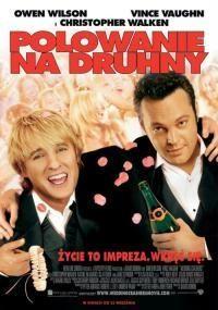Wedding Crashers/ Polowanie na druhny (2005)