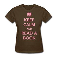 Keep Calm and Read a Book http://kreativeinkinder.spreadshirt.com/