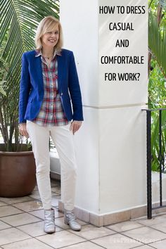 How to dress casual and comfortable for work? Some tips and ideas | 40plusstyle.com