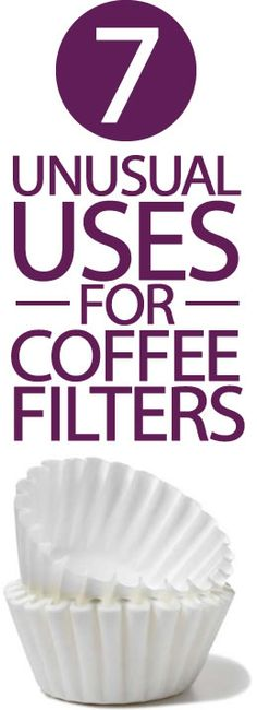 DiY~ Coffee Filter Uses