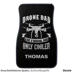 Drone Dad Multirotor Quadcopter Like A Normal Dad Car Floor Mat Car Mats, Car Floor Mats, Cool Car Accessories, Cool Cars, Initials, Dads, Flooring, Cool Car Gadgets, Fathers