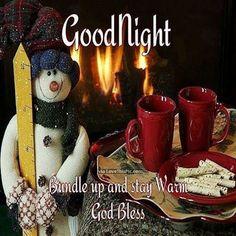 Goodnight Bundle Up God Bless