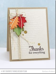 Thanks for Everything–CTD Fall Foliage, Blueprints 24 Die-namics, Falling Leaves Die-namics, English Brick Wall Stencil – Barbara Anders Making Greeting Cards, Greeting Cards Handmade, Cricut Cards, Stampin Up Cards, Fall Cards, Holiday Cards, Karten Diy, Leaf Cards, Thanksgiving Cards