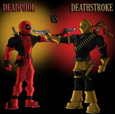 10 Best Deadpool Vs Deathstroke Images On Pinterest
