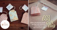 Tea Bag Gift Tag Tutorial:  http://studioofmae.blogspot.com/2011/10/tea-bag-gift-tag-tutorial.html