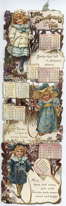 LITTLE SWEETHEARTS CALENDAR FOR 1902. Vintage Diy, Vintage Labels, Vintage Ephemera, Vintage Cards, Vintage Images, Vintage Floral, Vintage Bookmarks, Calendar Activities, Vintage Calendar