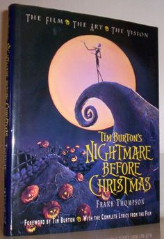 Tim Burton's Nightmare Before Christmas: The Film, the Art, the Vision: Frank Thompson, Tim Burton: 9781562827748: Amazon.com: Books - own