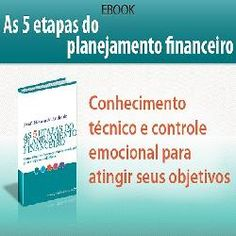 5 Etapas do Planejamento Financeiro  http://hotmart.net.br/show.html?a=E89313O