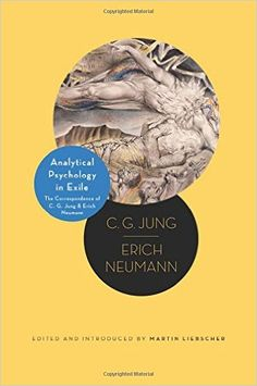 Amazon.com: Analytical Psychology in Exile: The Correspondence of C. G. Jung and Erich Neumann (Philemon Foundation Series) (9780691166179): C. G. Jung, Erich Neumann, Martin Liebscher, Heather McCartney: Books