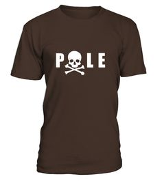 Pole Dance  #gift #idea #shirt #image #funny #thankinggiving #heart  #art  #bestfriend #mother #father #new #birthday #christmas