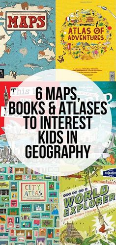 6 Beautiful Books, Maps and Atlases for kids. A great way to introduce a love for geography in kids.