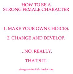 How to be a strong character (outside of the internet)