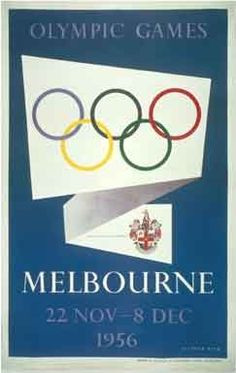 Olympic Games Melbourne 22 Nov - 8 Dec 1956 (Poster) by Beck, Richard, ca. Poster for the Melbourne 1956 Olympic Games. Tommie Smith, 1956 Olympics, Summer Olympics, Summer Games, Winter Games, History Of Olympics, Australia Olympics, Olympic Logo, Vintage Travel Posters