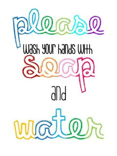 Please wash your hands with soap and water. Perfect to place right next to my hall passes! #free #classroom #printables