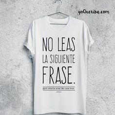 45 Mejores Imágenes De Camisetas Con Frases En 2019
