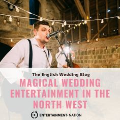 Magical Wedding Entertainment In The North West From Nation Experts