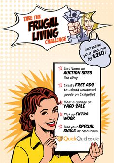 Take the Frugal Living Challenge! Step 4: Increase Your Income.  http://quickquid.co.uk/quid-corner/2013/05/21/take-the-frugal-living-challenge-step-4-increase-your-income/