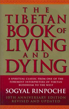 Sogyal Rinpoche - The Tibetan Book Of Living And Dying