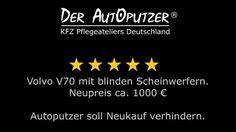 Scheinwerfer Aufbereitung Gütersloh & Bielefeld - Volvo V70