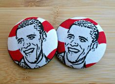 Love these!!   Striped Obama Button Earrings by Styledentity on Etsy, $9.00