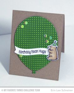 Bear Hugs Card by Erin Lee Schreiner featuring the Birdie Brown Birthday Bears stamp set and Die-namics and the Balloon STAX Die-namics #mftstamps