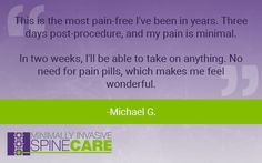 At Minimally Invasive SpineCARE, we're always happy to receive feedback from recent patients! See what Michael G. had to say about his procedure and recovery process. #SpineCARE #DFW #Testimonial #Healthcare #MinimallyInvasive